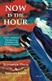 Now Is the Hour, Elisabeth Dietz and Shirley Jonas, 1577330293