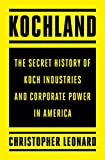 Image of Kochland: The Secret History of Koch Industries and Corporate Power in America