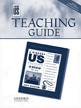 The New Nation Teaching Guide: Middle and High School a History of Us Book 4 0195188896 Book Cover