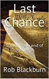 img - for Last Chance: Surviving the end of the world (Last Chance series Book 1) book / textbook / text book