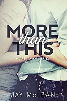 More Than This (More Than Series Book 1) by [McLean, Jay]
