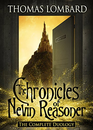 The Chronicles of Nevin Reasoner: The Complete Duology