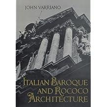 Italian Baroque and Rococo Architecture