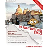 How To Enjoy Venice For Less Than 10 Euros Per Day - BUDGET TRAVEL GUIDE - City Breakby Lisa Taylor