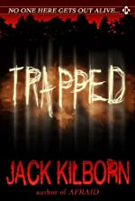 Trapped - A Novel of Terror (The Konrath/Kilborn Collective)