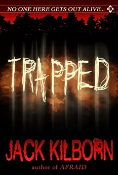 Trapped - A Novel of Terror (The Konrath/Kilborn Collective) by [Konrath, J.A., Jack Kilborn]