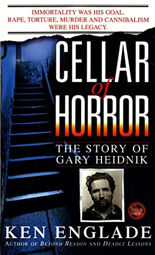 Amazon cellar of horror the story of gary heidnik ebook ken cellar of horror the story of gary heidnik by englade ken fandeluxe Image collections