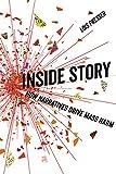 Inside Story: How Narratives Drive Mass Harm