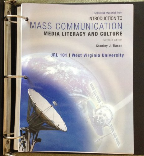 introduction to mass communication (media literacy and culture, jrl 101)