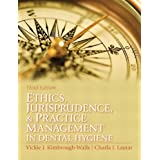 Ethics, Jurisprudence and Practice Management in Dental Hygiene (3rd Edition)