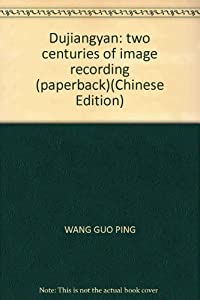 Paperback Dujiangyan: two centuries of image recording (paperback) Book