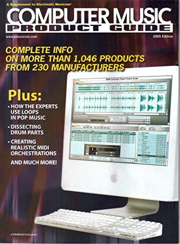 Supplement to Electronic Musician Magazine, 2005 Computer Music Product Guide ()