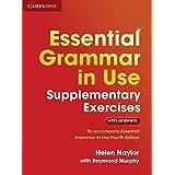 Essential Grammar in Use Supplementary Exercises: To Accompany Essential Grammar in Use Fourth Edition
