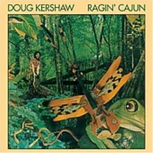 Ragin' Cajun by Kershaw, Doug