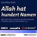 Allah hat hundert Namen | Günter Eich