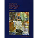 Reality Through the Arts (8th Edition)
