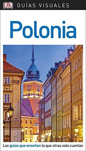 GUIA VISUAL POLONIA 2018 (GUIAS VISUALES) Tapa blanda – 30 ene 2018 Varios autores DK 0241341582 TRAVEL / Europe / General