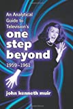 : Analytical Guide to Television's One Step Beyond, 1959-1961