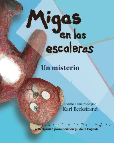 Migas en las escaleras: Un misterio (Misterios para los menores) (Volume 2) (Spanish Edition) PDF