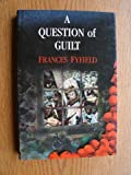 img - for A Question of Guilt book / textbook / text book