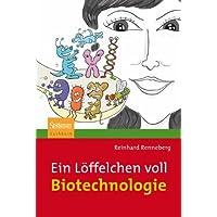 Ein Löffelchen voll Biotechnologie (German Edition)