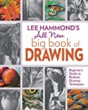digital art drawing book - Lee Hammond's All New Big Book of Drawing: Beginner's Guide to Realistic Drawing Techniques