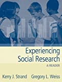 img - for Experiencing Social Research: A Reader by Kerry J. Strand (2004-11-19) book / textbook / text book
