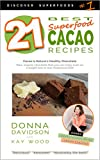 Free eBook - 21 Best Superfood Cacao Recipes