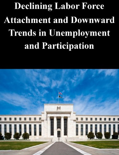 Declining Labor Force Attachment and Downward Trends in Unemployment and Participation Pdf