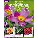 Gardening for SHADE by BBC Gardeners' World magazine