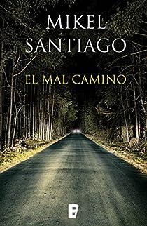 El mal camino par Santiago