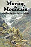 Moving the Mountain, Charlotte Perkins Gilman, 1617202088