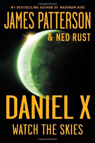 Watch the Skies (Daniel X)