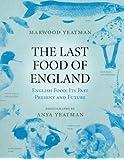 The Last Food of England