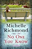 No One You Know (Center Point Platinum Fiction (Large Print)) by Michelle Richmond (2008-10-03)