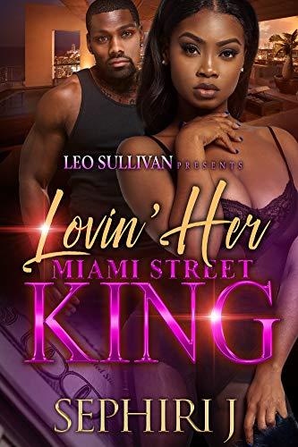 Lovin' Her Miami Street King