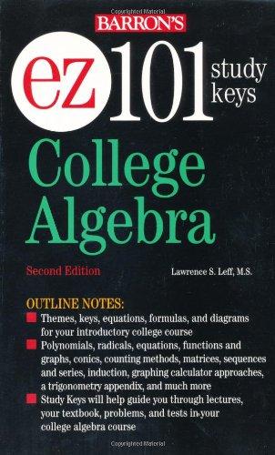 EZ-101 College Algebra (EZ-101 Study Keys)