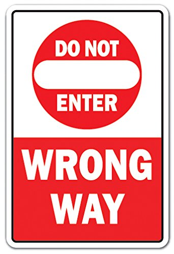 - DO NOT Enter Wrong Way Aluminum Sign Traffic Road Street Entrance Parking | Indoor/Outdoor | 14