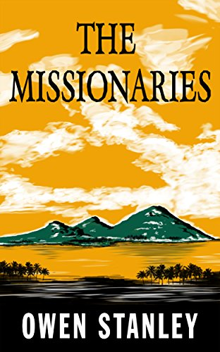 The Missionaries by [Stanley, Owen]