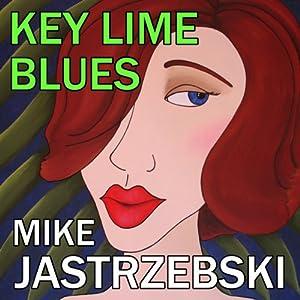 Key Lime Blues Audiobook