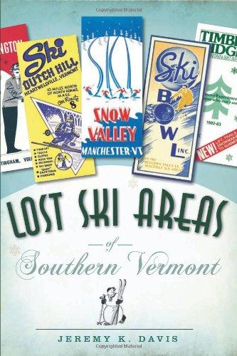 Promo Ski - Lost Ski Areas of Southern Vermont