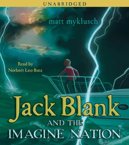 Jack Blank and the Imagine Nation (Jack Blank Adventures)