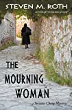 The Mourning Woman, Steven M. Roth, 1938701046