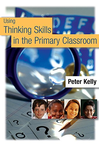 Download Using Thinking Skills in the Primary Classroom Pdf