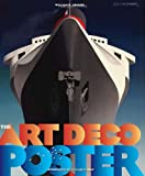 The Art Deco Posters: Rare and Iconic