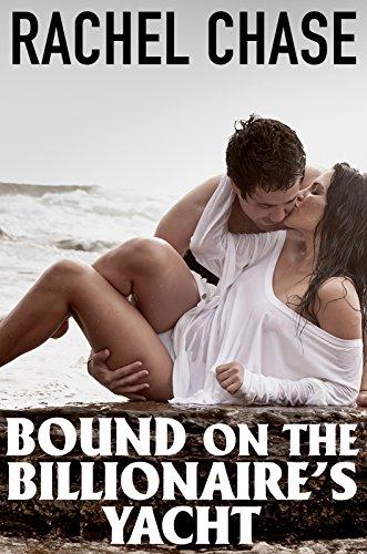 Bound on the Billionaires Yacht (Billionaire BDSM)