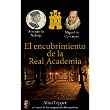 El encubrimiento de la Real Academia (Spanish Edition)