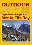 Patagonien Argentinien: Monte Fitz Roy (OutdoorHandbuch)