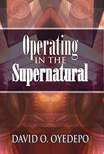 Operating In The Supernatural