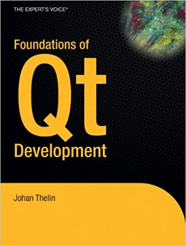 Foundations of Qt Development (Expert's Voice in Open Source)